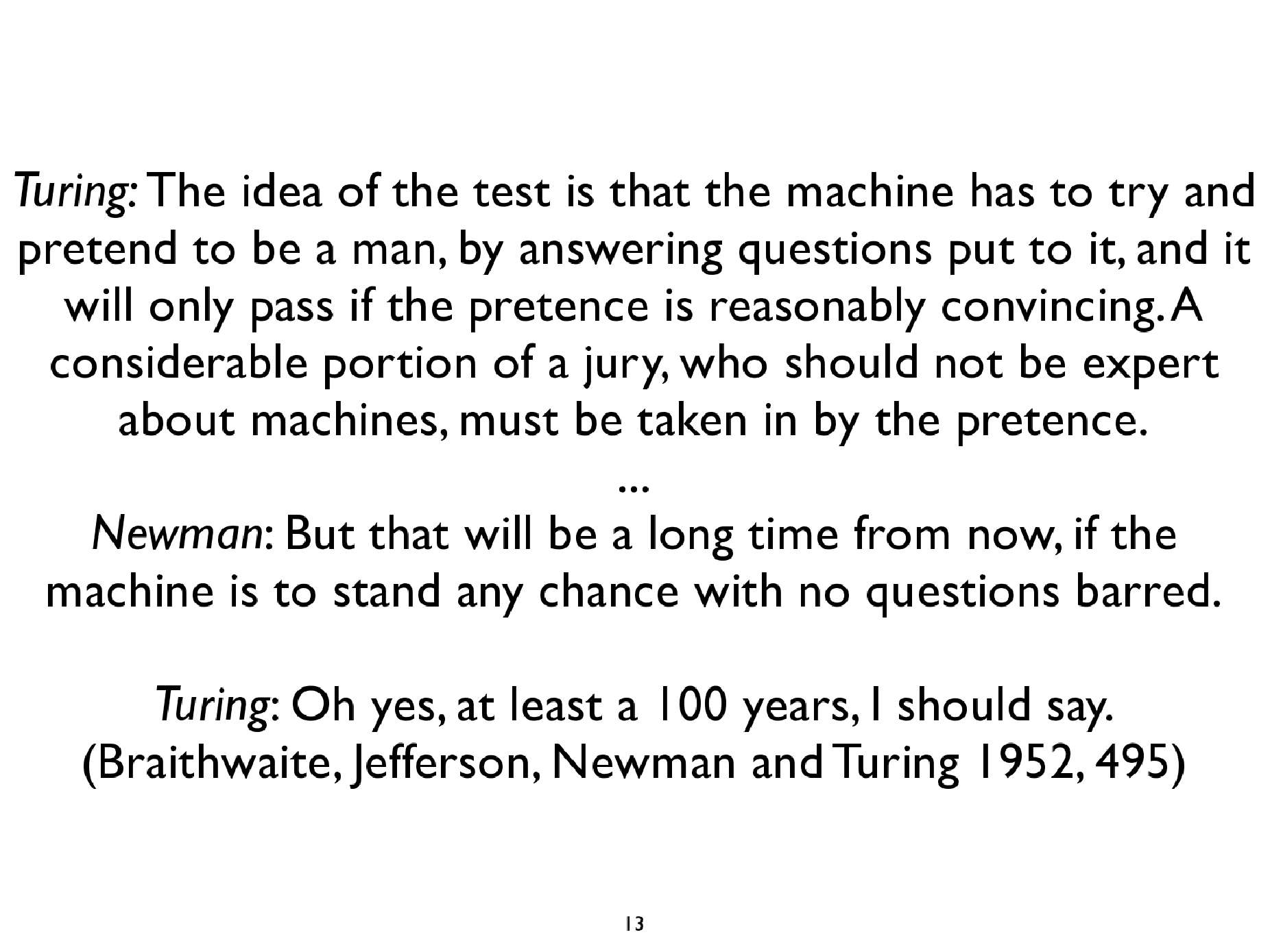 turing 1948 essay intelligent machinery In a little known paper entitled intelligent machinery, turing had the 1948 manuscript as a schoolboy essay turing's connectionism 501.